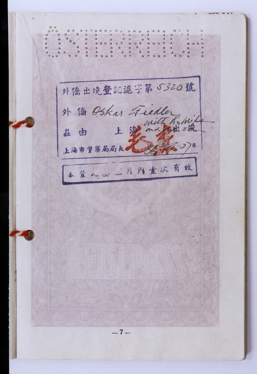 A Chinese visa issued to Oskar Fiedler, enabling him to emigrate from Austria.