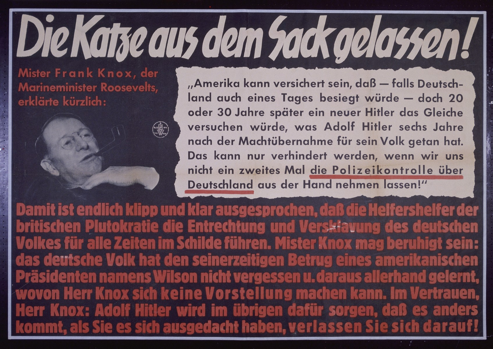 "Nazi propaganda poster entitled, ""Die Katze aus dem Sack gelassen,""  issued by the ""Parole der Woche,"" a wall newspaper (Wandzeitung) published by the National Socialist Party propaganda office in Munich."