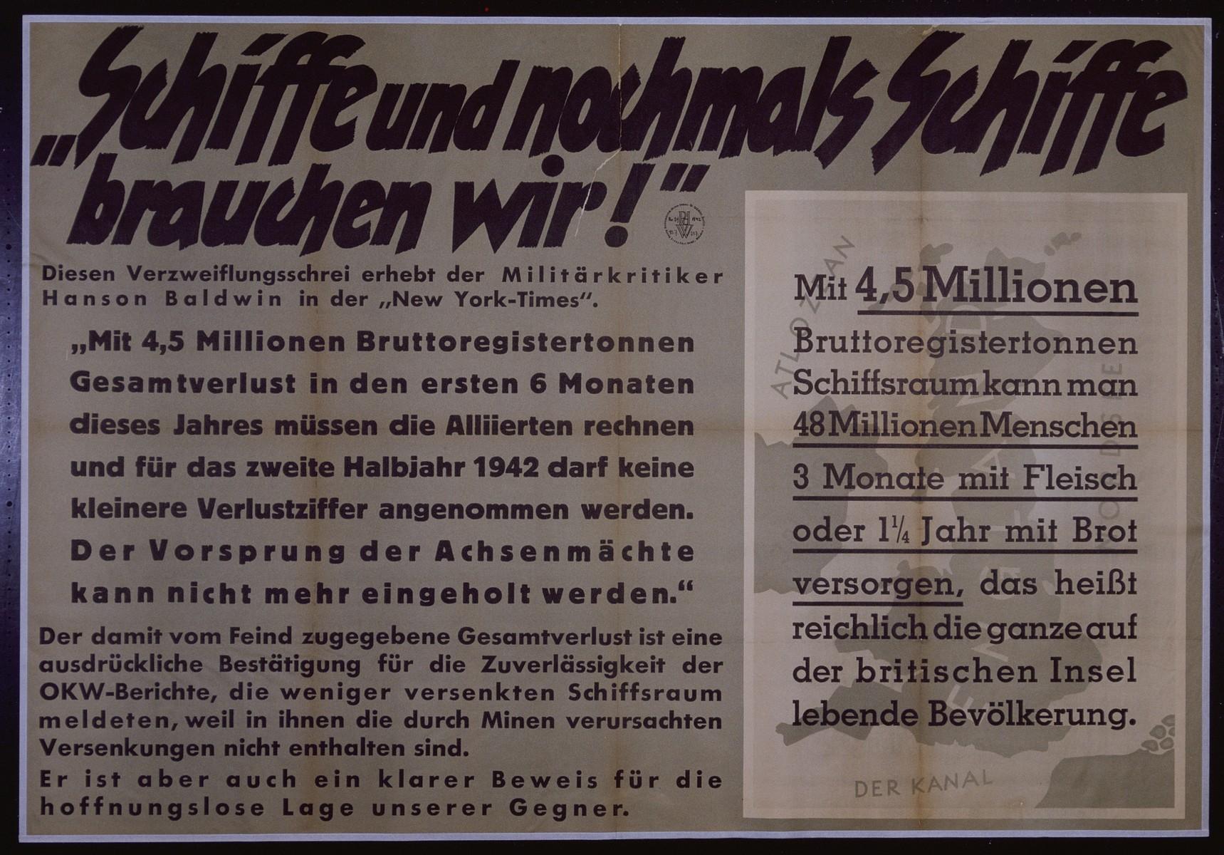 "Nazi propaganda poster entitled, ""Schiffe und nochmals Schiffe brauchen wir!"" issued by the ""Parole der Woche,"" a wall newspaper (Wandzeitung) published by the National Socialist Party propaganda office in Munich."
