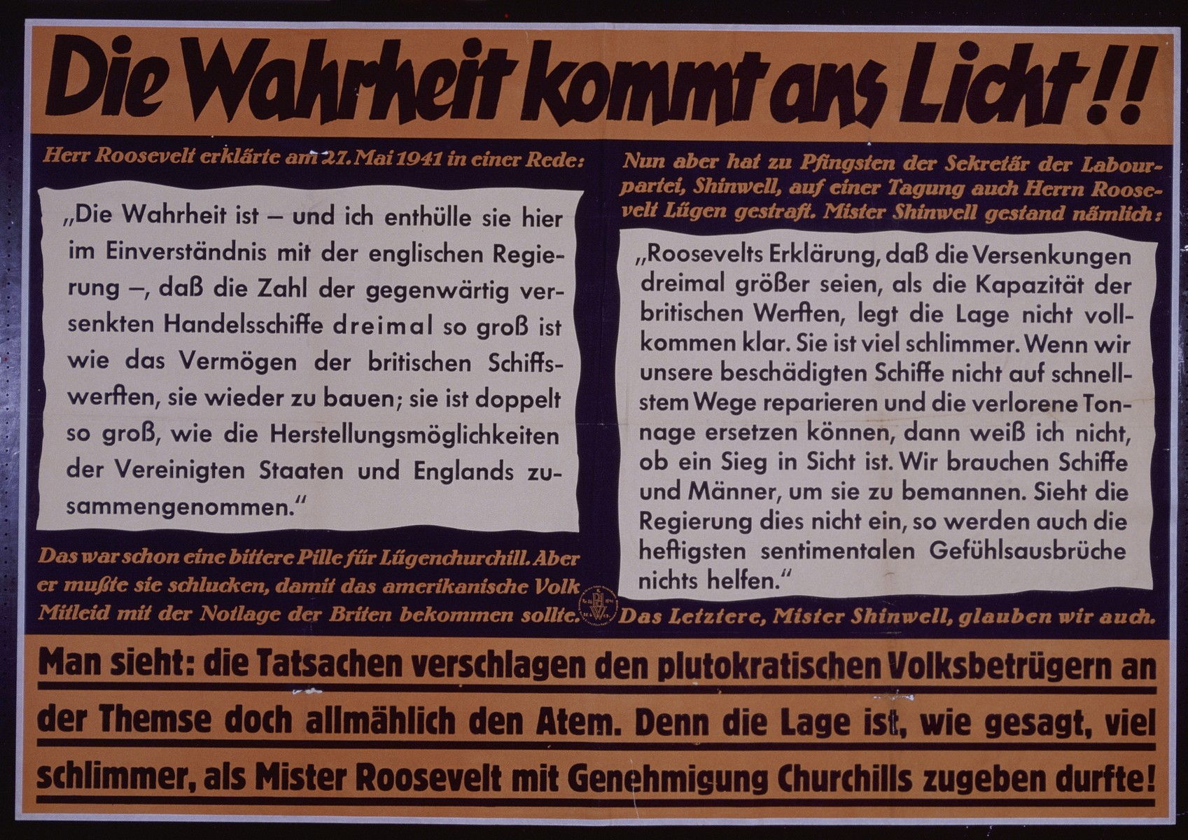 "Nazi propaganda poster entitled, ""Die Wahrheit kommt an Licht,"" issued by the ""Parole der Woche,"" a wall newspaper (Wandzeitung) published by the National Socialist Party propaganda office in Munich."