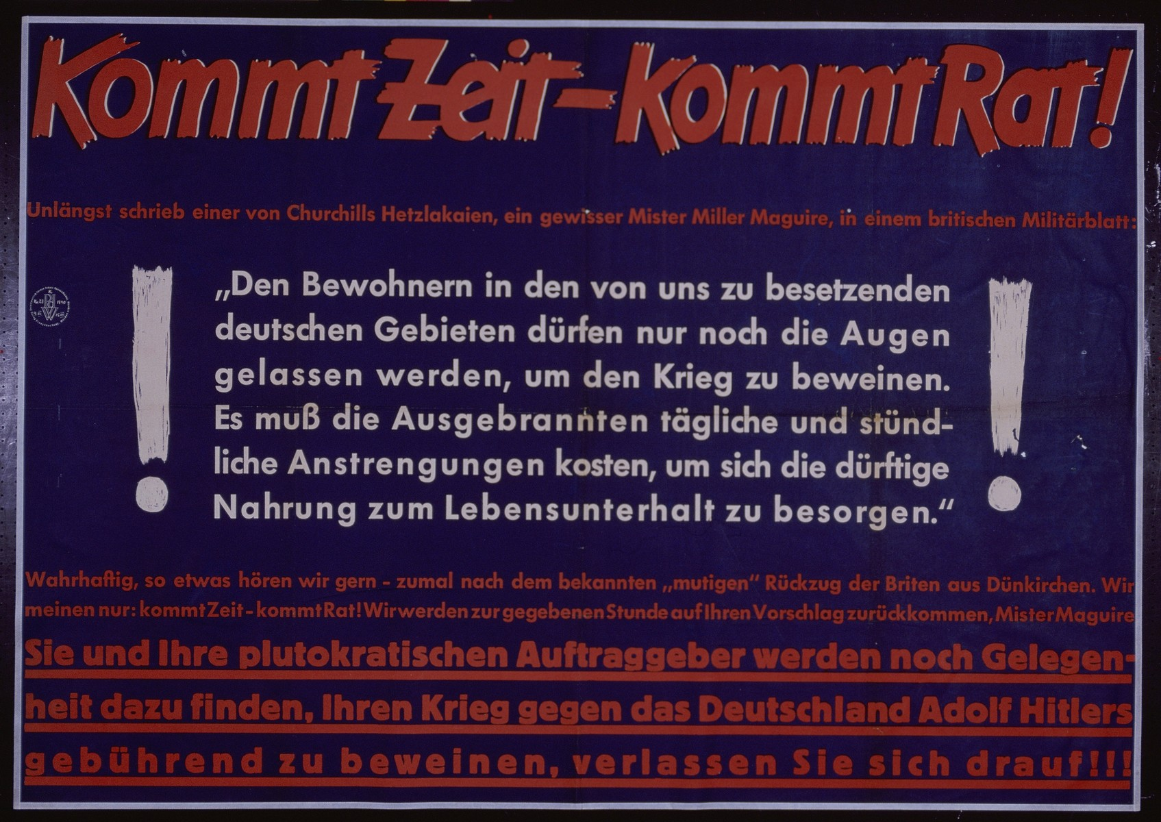 "Nazi propaganda poster entitled, ""Kommet Zeit - kommt Rat,"" issued by the ""Parole der Woche,"" a wall newspaper (Wandzeitung) published by the National Socialist Party propaganda office in Munich."