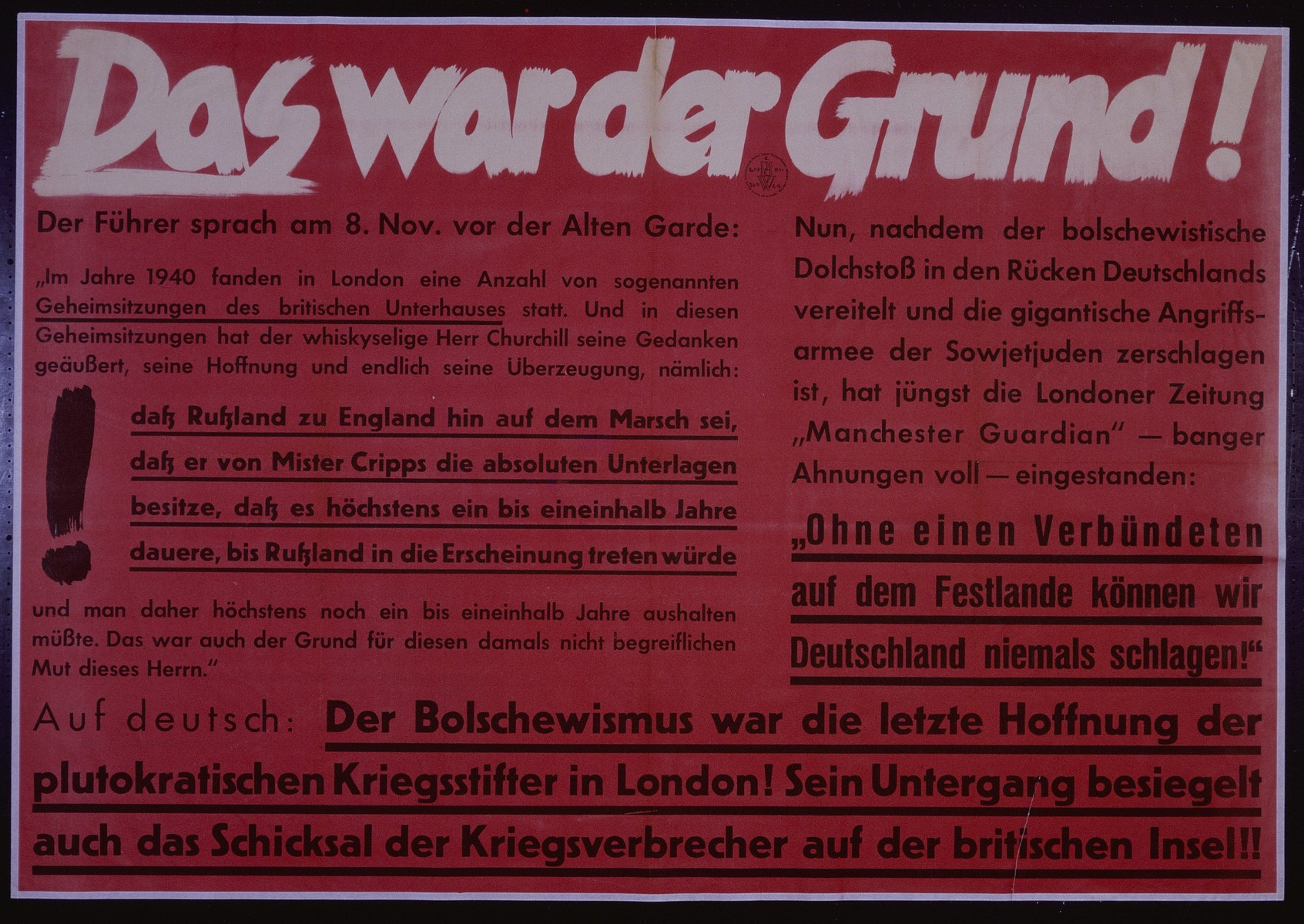 "Nazi propaganda poster entitled, ""Das war der Grund,"" issued by the ""Parole der Woche,"" a wall newspaper (Wandzeitung) published by the National Socialist Party propaganda office in Munich."