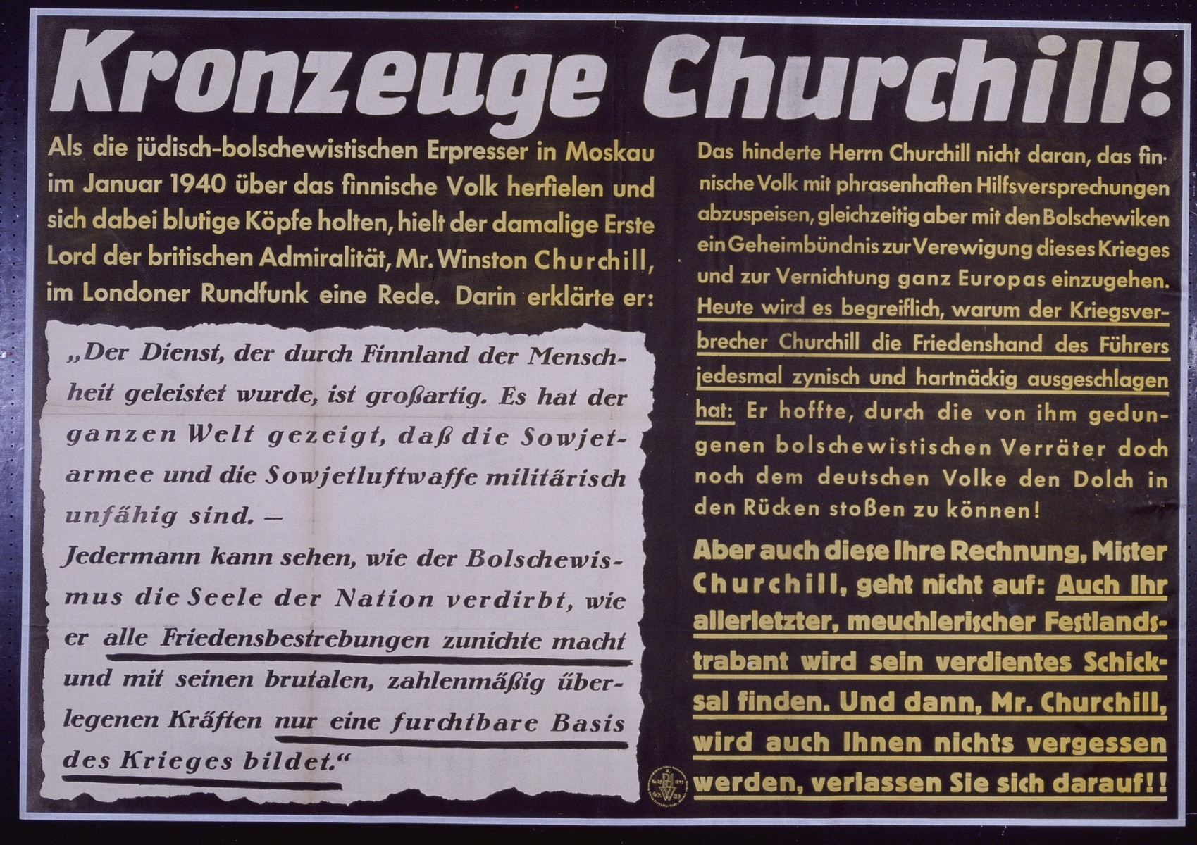 "Nazi propaganda poster entitled, ""Kronzeuge Churchill,"" issued by the ""Parole der Woche,"" a wall newspaper (Wandzeitung) published by the National Socialist Party propaganda office in Munich."
