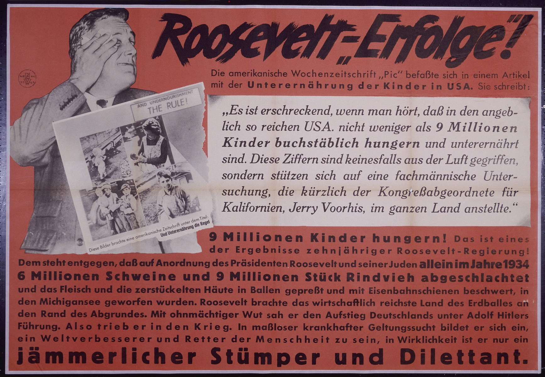 "Nazi propaganda poster entitled, ""Roosevelt - Erfolge,""  issued by the ""Parole der Woche,"" a wall newspaper (Wandzeitung) published by the National Socialist Party propaganda office in Munich."
