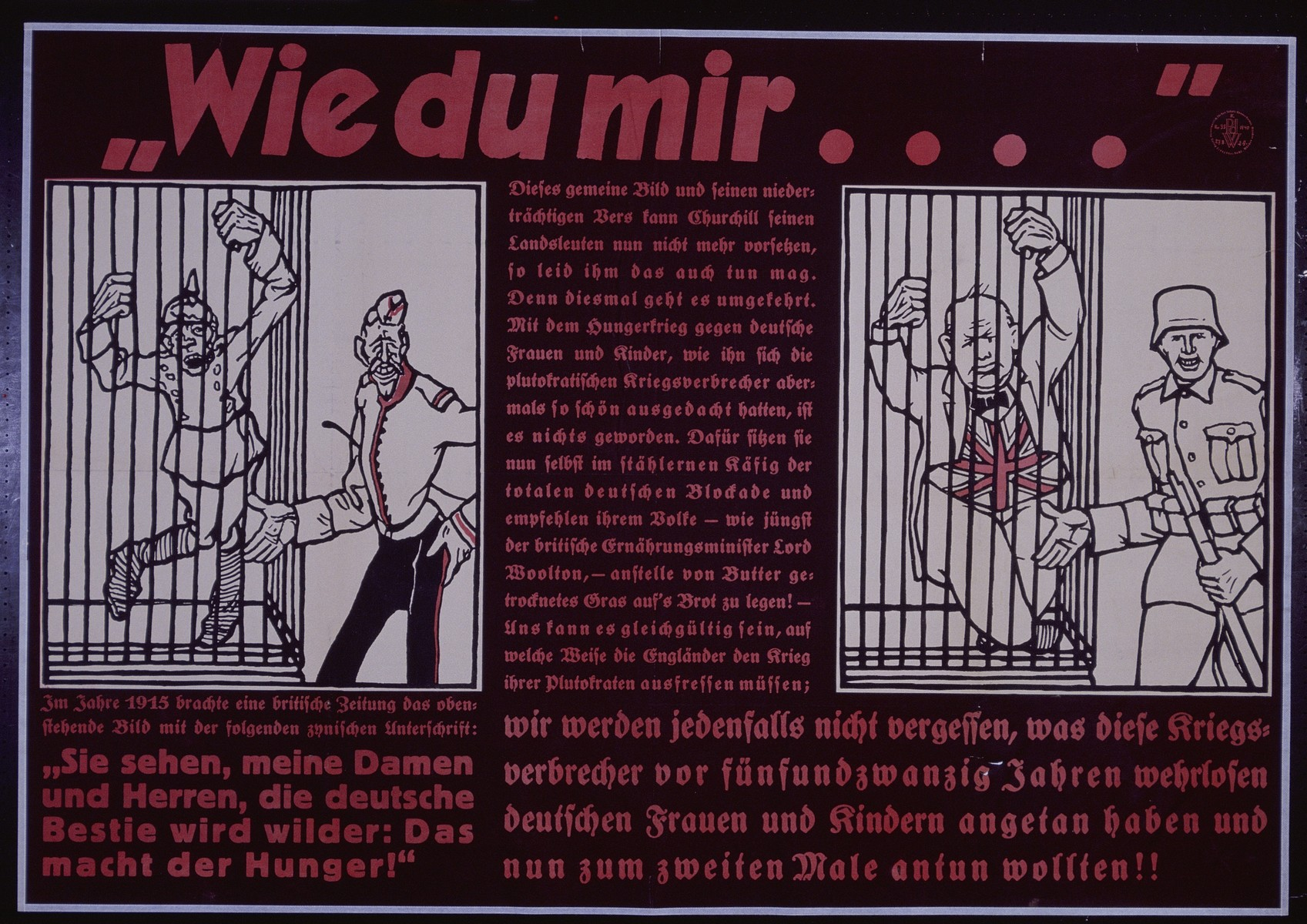 """Nazi propaganda poster entitled, """"Wie du mir...!"""" issued by the """"Parole der Woche,"""" a wall newspaper (Wandzeitung) published by the National Socialist Party propaganda office in Munich."""
