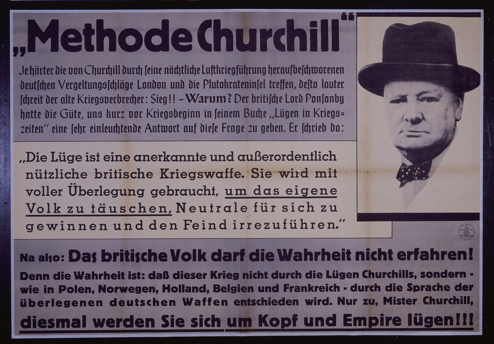 """Nazi propaganda poster entitled, """"Methode Churchill,"""" issued by the """"Parole der Woche,"""" a wall newspaper (Wandzeitung) published by the National Socialist Party propaganda office in Munich."""