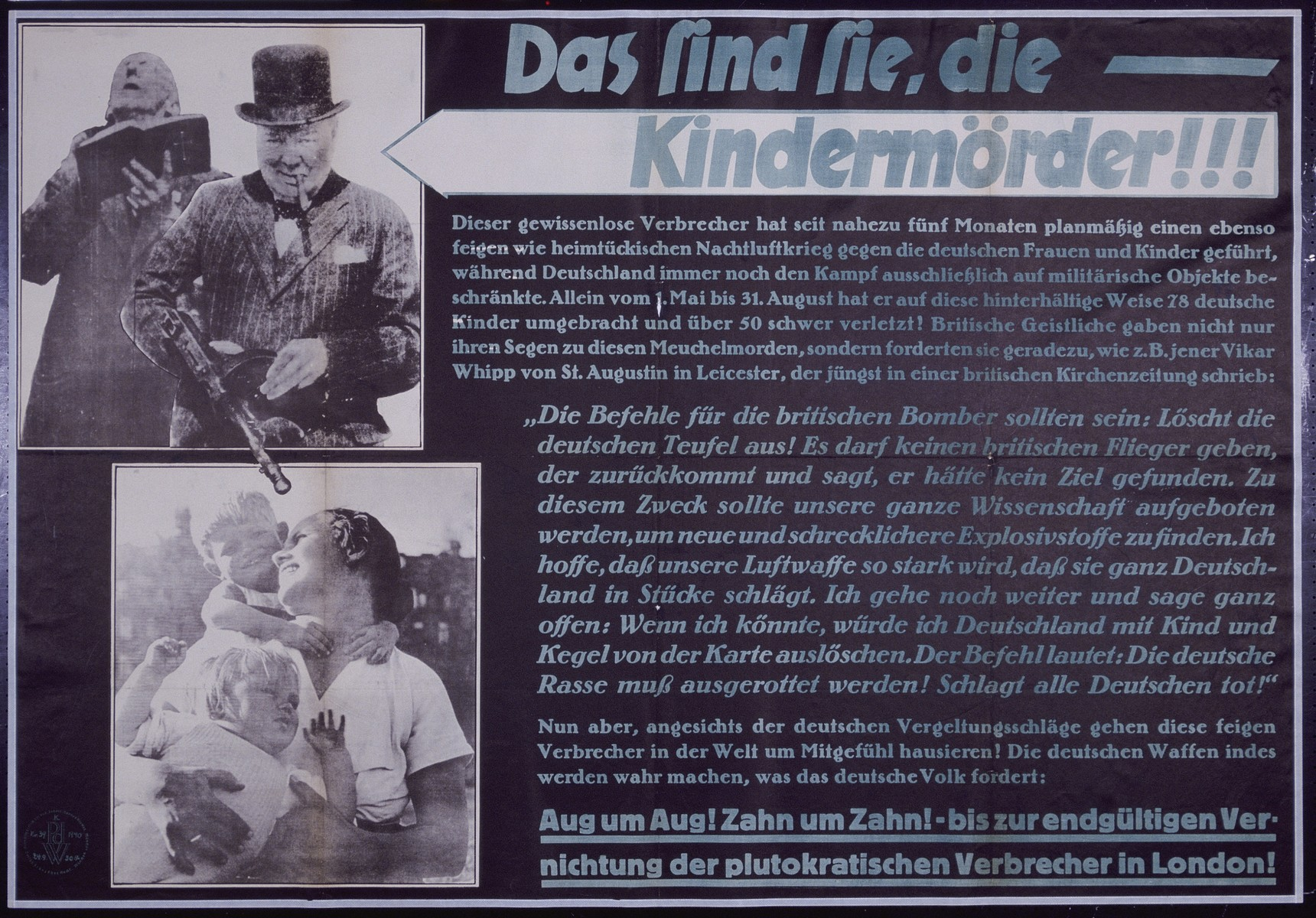 "Nazi propaganda poster entitled, ""Das sind Sie, die - Kindermorder!!!,""  issued by the ""Parole der Woche,"" a wall newspaper (Wandzeitung) published by the National Socialist Party propaganda office in Munich.  The title translates as ""Child Murderers...."""