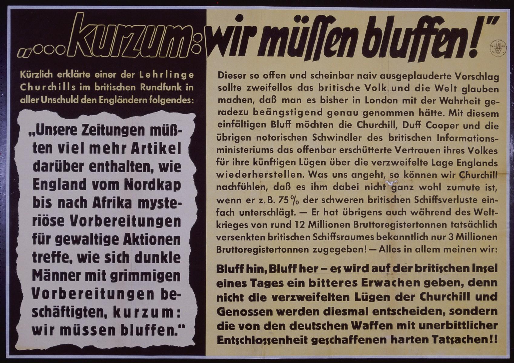 "Nazi propaganda poster entitled, ""...kurzum: wir mussen bluffen!"", issued by the ""Parole der Woche,"" a wall newspaper (Wandzeitung) published by the National Socialist Party propaganda office in Munich."