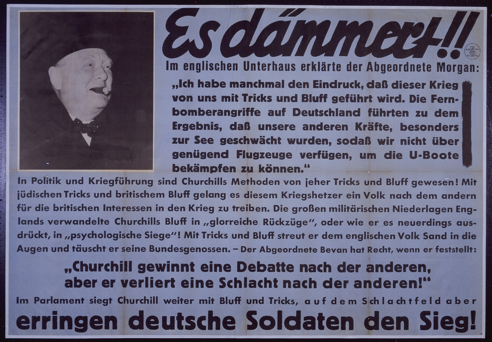 "Nazi propaganda poster entitled, ""Es dammert!!"" issued by the ""Parole der Woche,"" a wall newspaper (Wandzeitung) published by the National Socialist Party propaganda office in Munich."