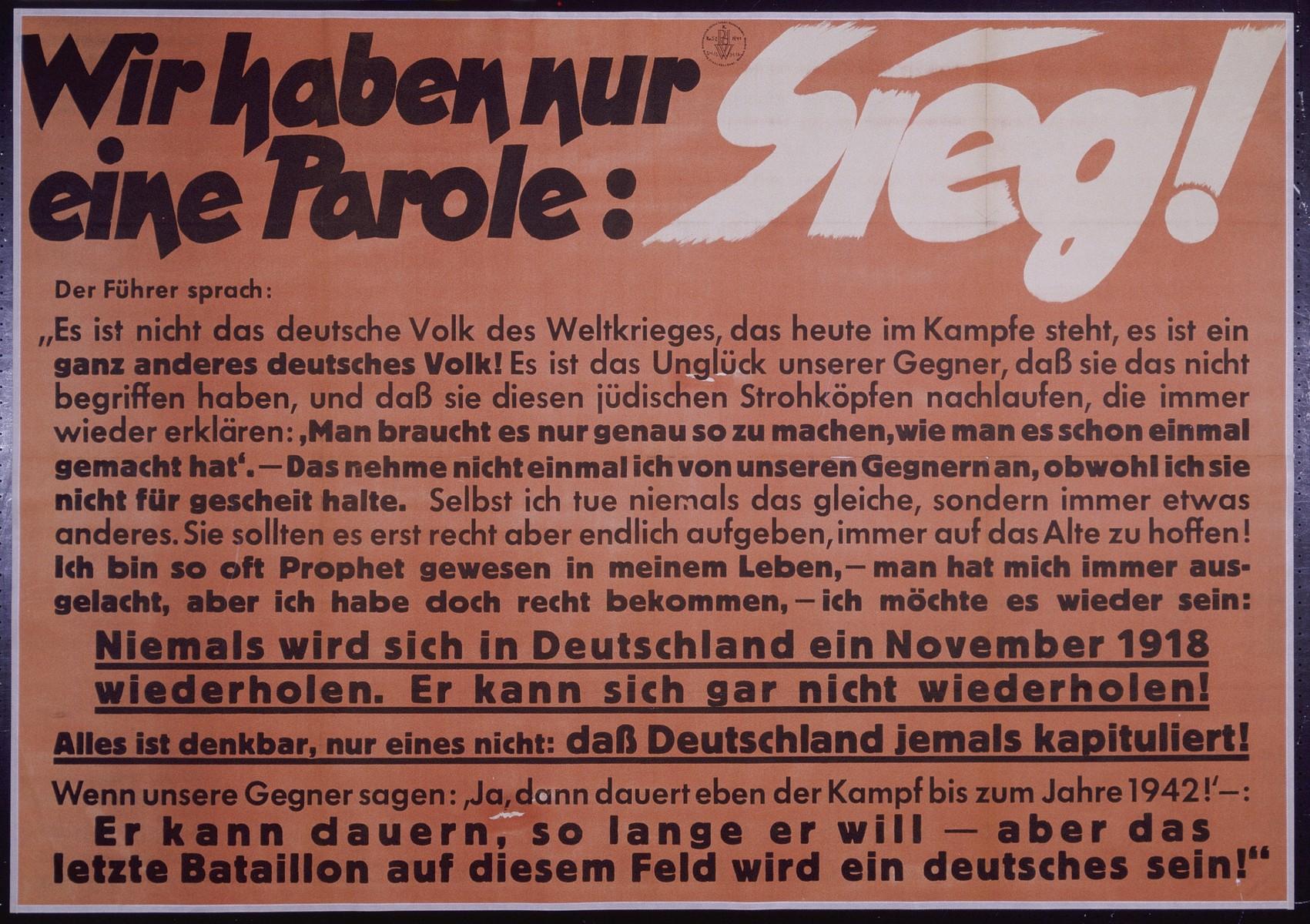 "Nazi propaganda poster entitled, ""Wir haben nur eine Parole: Sieg!"", issued by the ""Parole der Woche,"" a wall newspaper (Wandzeitung) published by the National Socialist Party propaganda office in Munich."