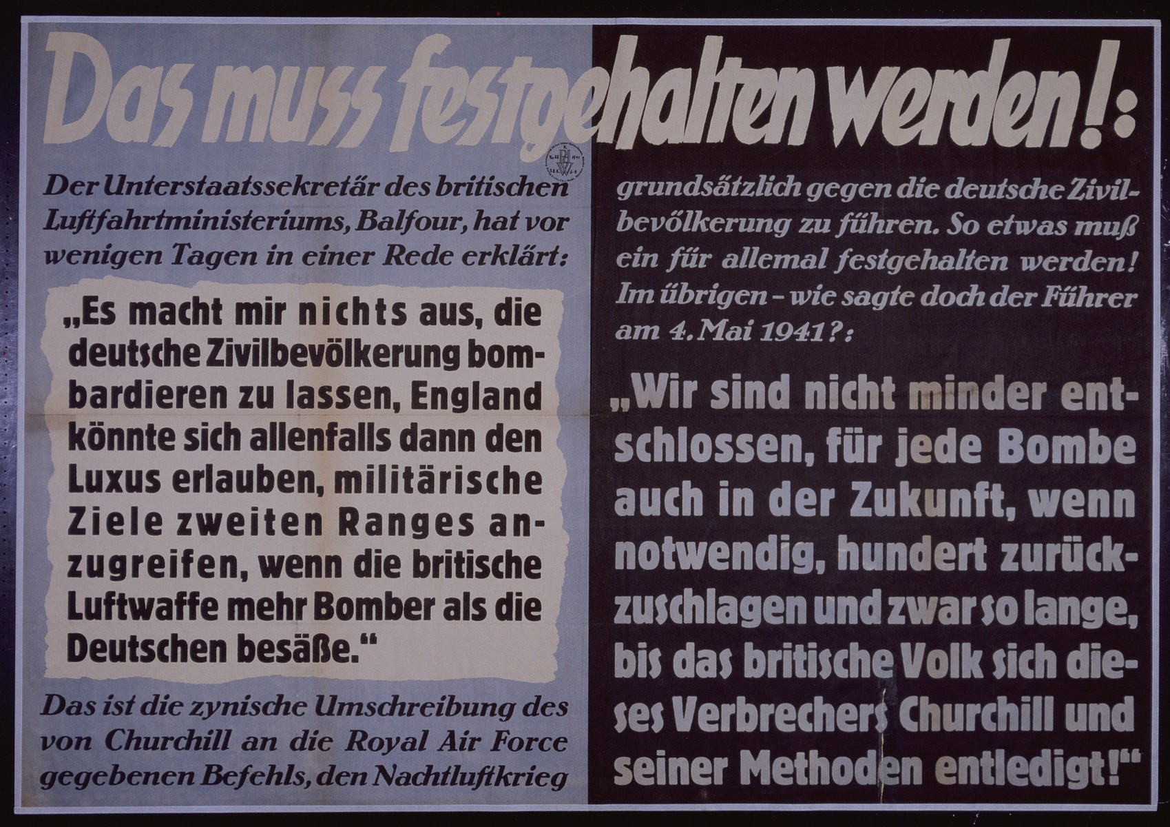 "Nazi propaganda poster entitled,""Das mub festgehalten werden!""  issued by the ""Parole der Woche,"" a wall newspaper (Wandzeitung) published by the National Socialist Party propaganda office in Munich."