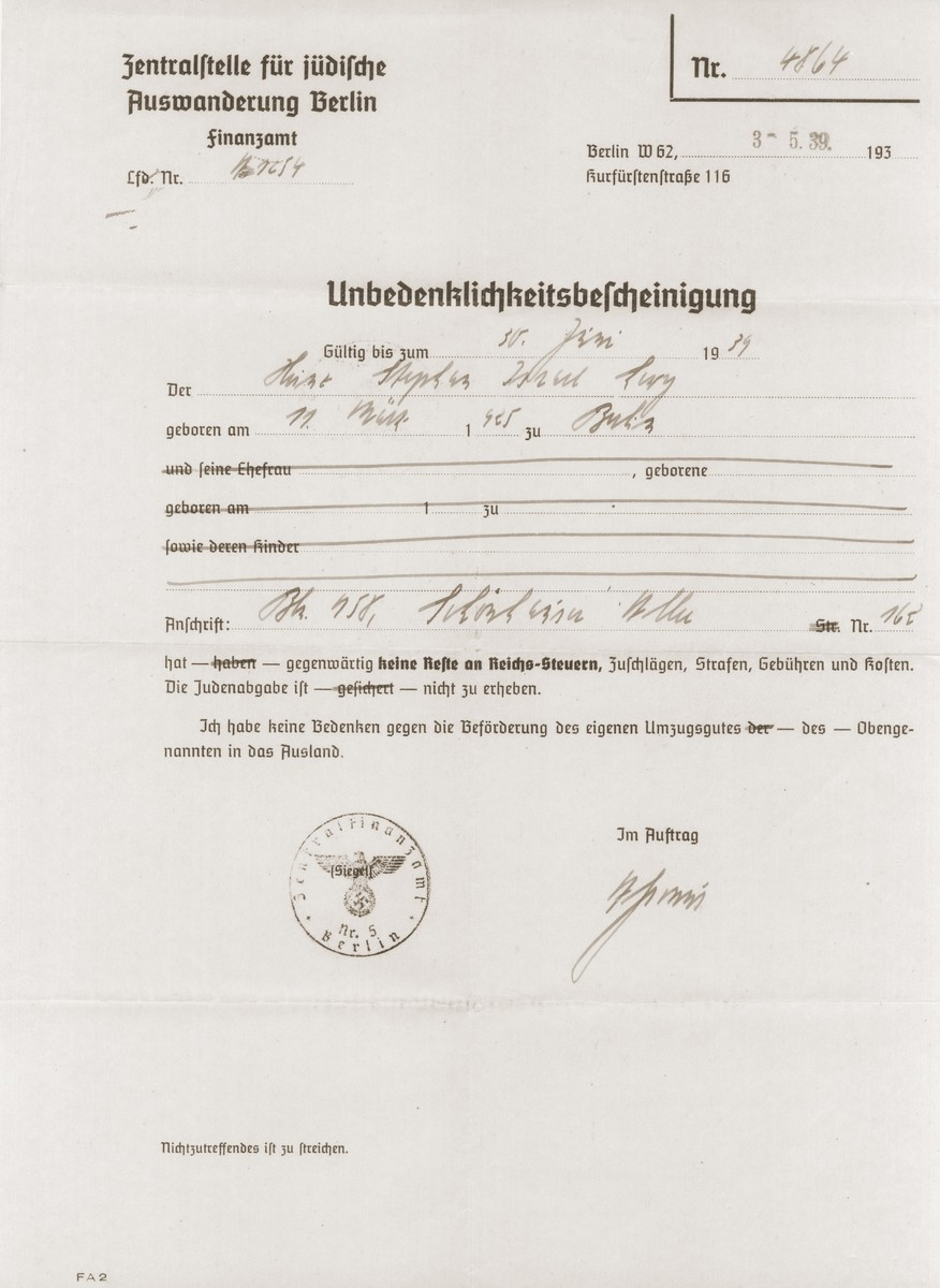An affadavit issued by the Zentralstelle für Jüdische Auswanderung Berlin (Central Office for Jewish Emigration) for thirteen-year-old Heinz Stephan Lewy, certifying that he owed no taxes.    This was one of the documents required by the German authorities before Heinz was allowed to leave on a Kindertransport to France.  The document bears the stamp of the Central Finance Office in Berlin.