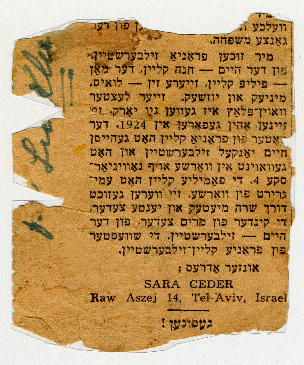 Advertisement placed in a Yiddish newspaper in New York by a Polish survivor searching for her relatives who immigrated to New York before the war.  The ad was placed by Sara and Irena Ceder.  They are searching for their mother's sister and brother-in-law, Chana and Philip Klein