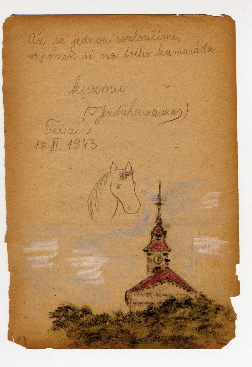 """Page from a children's memory book written in Terezin with a picture of a skyline of Terezin and a horse.  The book was presented as a gift to Misa Grunbaum.  The translation reads """"When we part from each other, remember your friend Kuzmo, Jenda Hermann."""""""