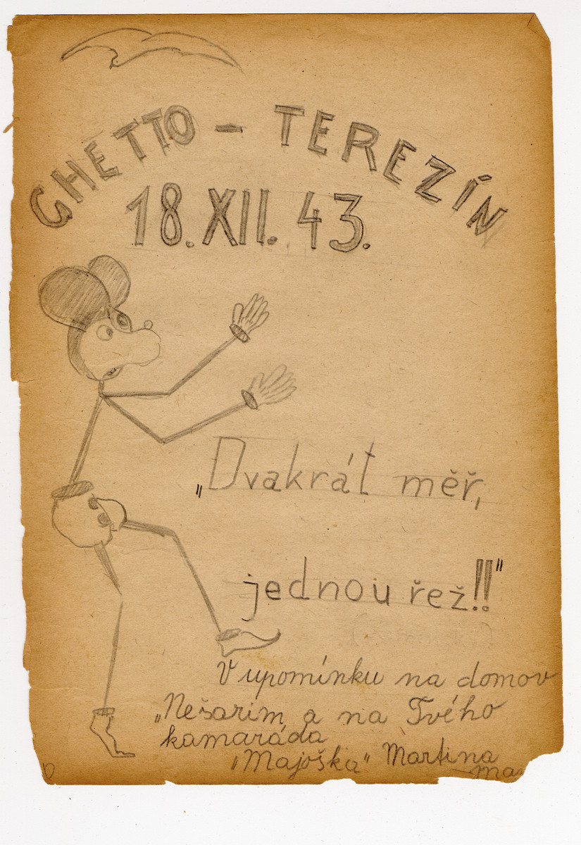"""Page from a children's memory book written in Terezin with a picture of Mickey Mouse.  The book was presented as a gift to Misa Grunbaum.  The translation of the page reads """"Measure twice, cut once.  In memory of my home Nesharim.  Your friend, Martin."""""""