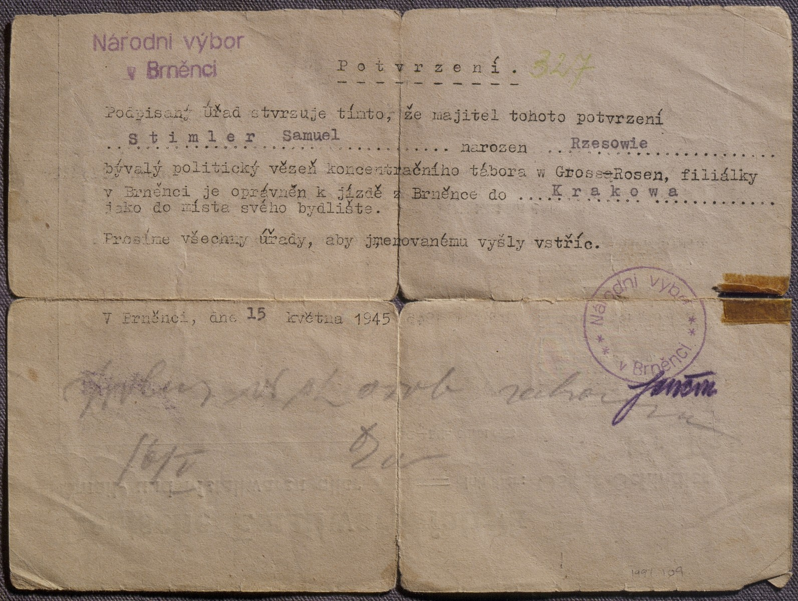Letter written on the back of a piece of letterhead from Oskar Schindler's Emaila enamelworks factory in Krakow.    The letter is a confirmation that Mr. Samuel Stimler concentration camp Gross Rosen (Poland), especially in the branch camp in Brno (Czech Republic). Further they write that Mr. Stimler will return to Krakow where he is a resident and anbody is pleased to help him by this travel. Issued it is from a National Board of the V.(five) district in Brno on April 15, 1945.