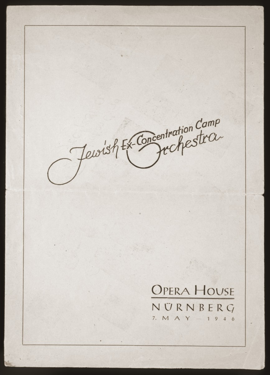 Program for a performance by the Jewish Ex-Concentration Camp Orchestra at the opera house in Nuremberg.  The Jewish Ex-Concentration Camp Orchestra was composed of survivors of the Kovno ghetto and various Nazi camps.  This program was produced for a special concert for the war crimes prosecutors and staff.