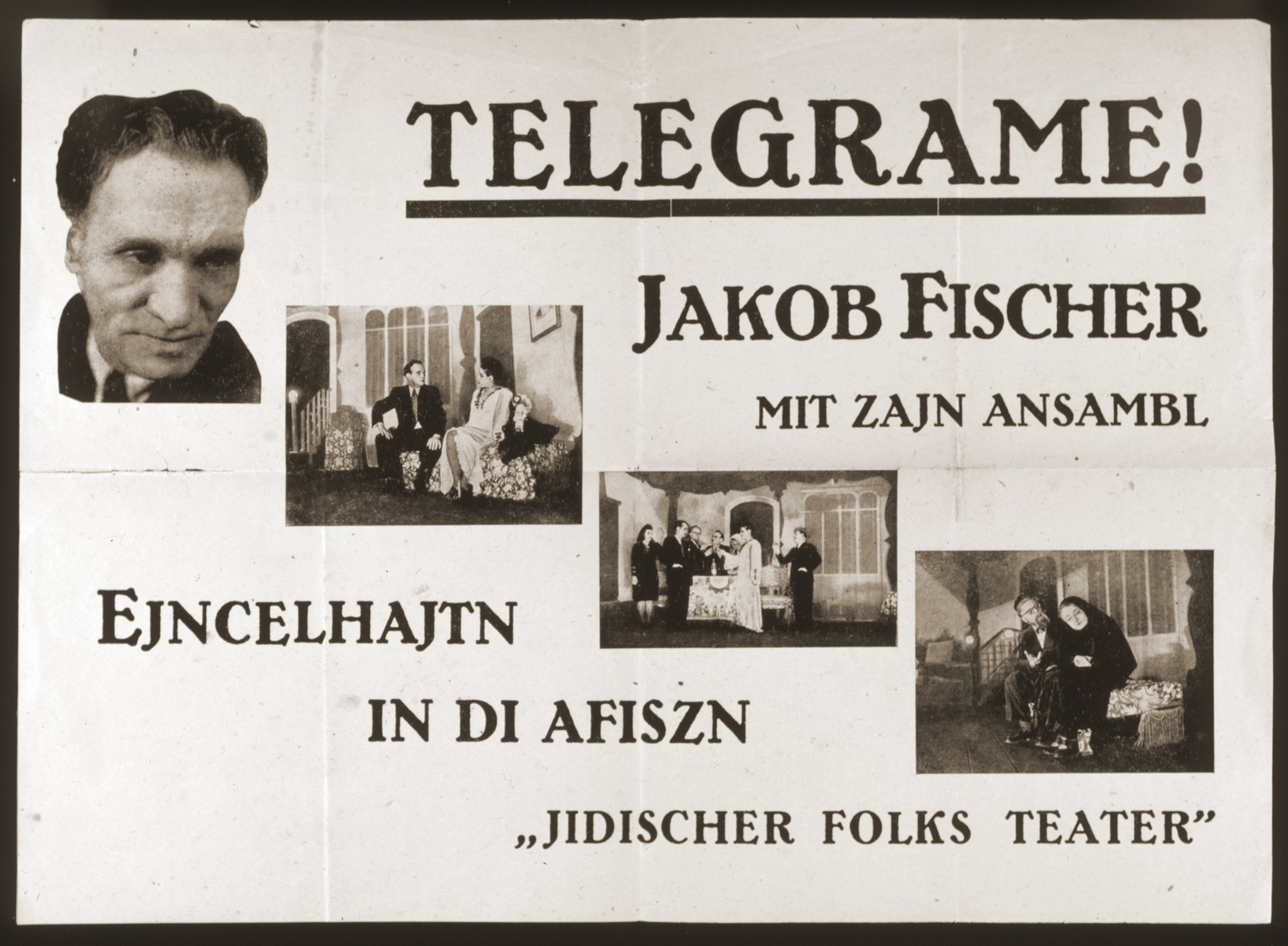 """Poster advertising the play """"Telegrame!"""" at the Jidischer Folks Teater.  The production stars Jakob Fischer and his ensemble.  Theatrical troupes revived the works of the prewar Yiddish stage during the postwar DP period from 1945-1951."""