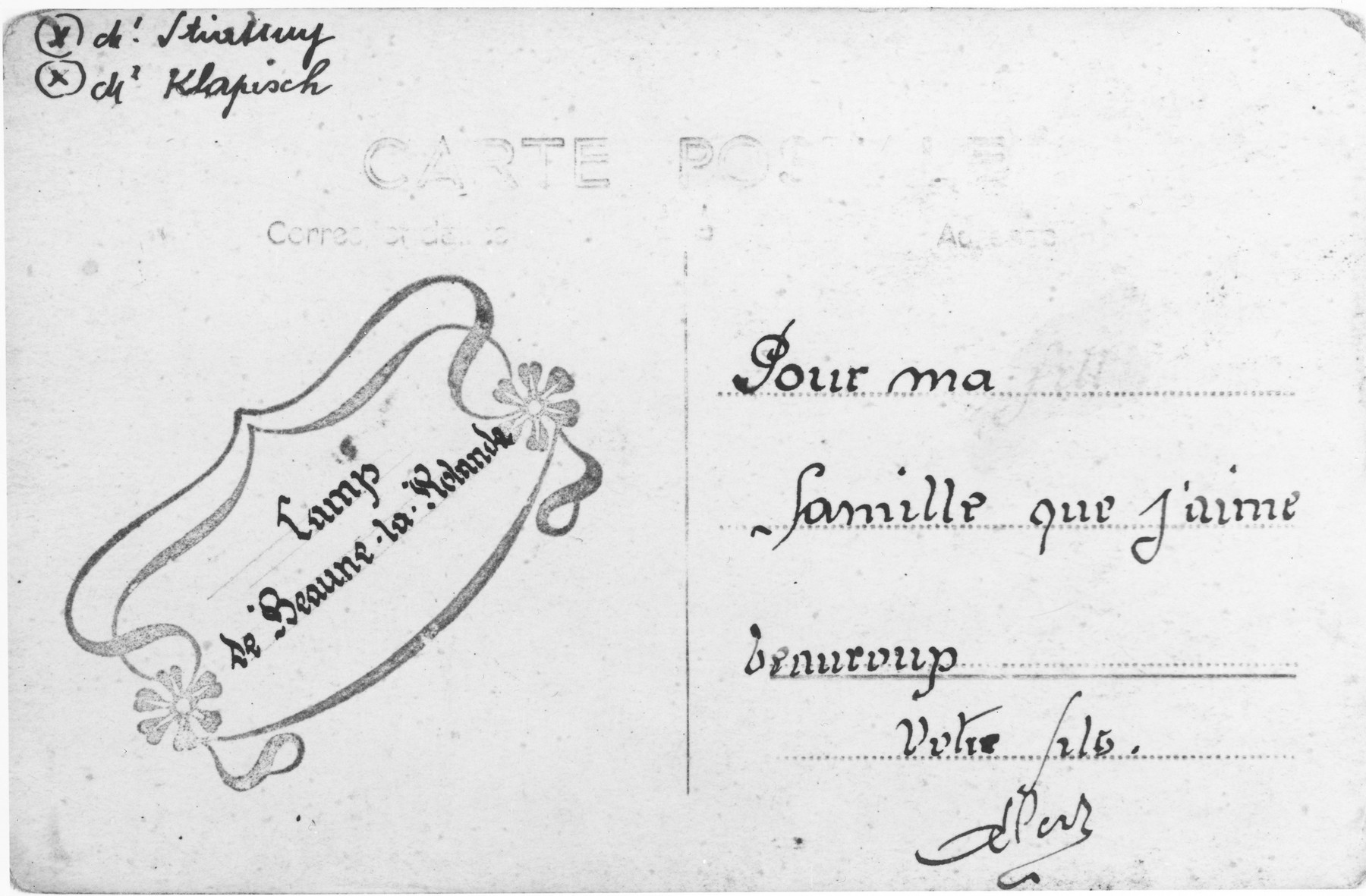 "Postcard sent by Aba Sztern, a prisoner at the Beaune-la-Rolande internment camp, to his family.  The postcard is addressed: ""To my family whom I love very much/Your son..."""