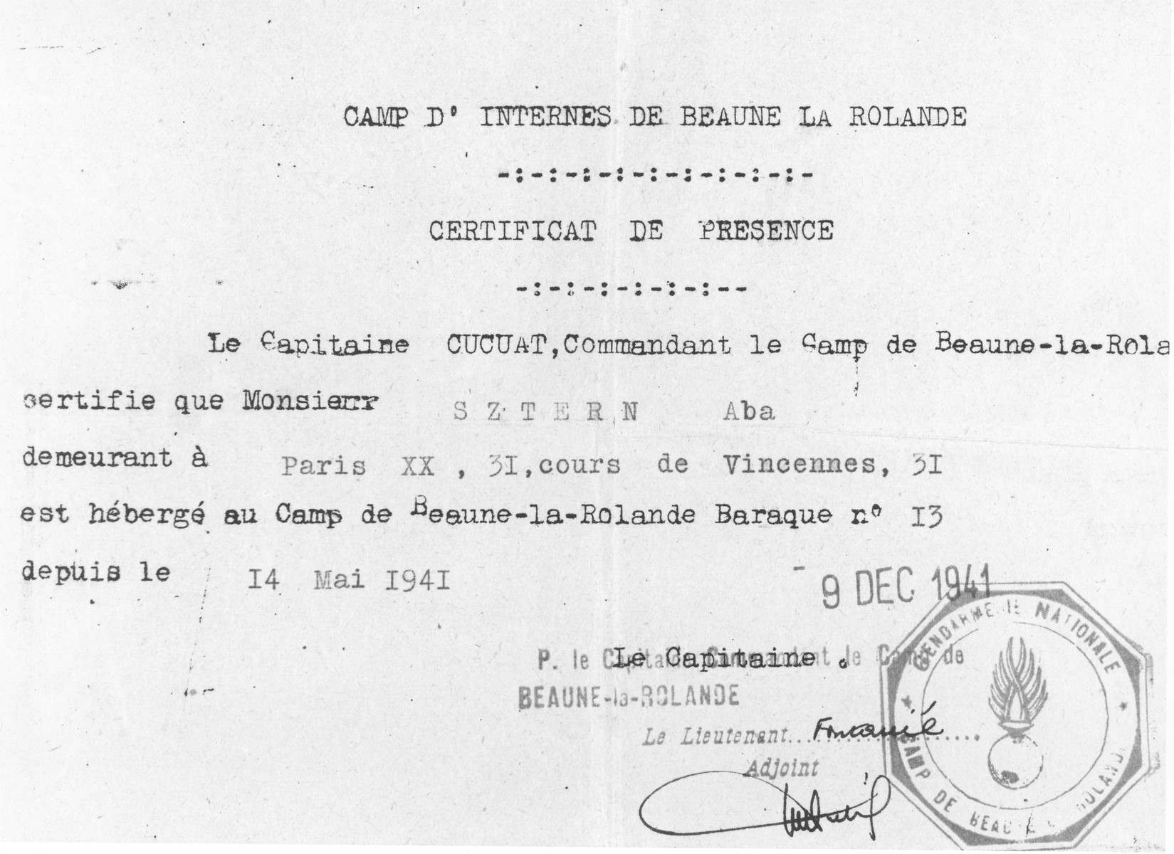 Document certifying that Aba Sztern has been a resident of the Beaune-la-Rolande internment camp since May 1941.  Aba Sztern was later deported to Auschwitz on convoy #5 and died at the age of 19.  He was born in 1921.