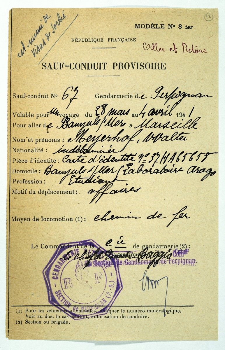 Provisional safe conduct permit issued by the police of Perpignan to German Jewish refugee Walter Meyerhof. The permit allows him to travel by train to Marseilles during the period March 28 through April 4, 1941.