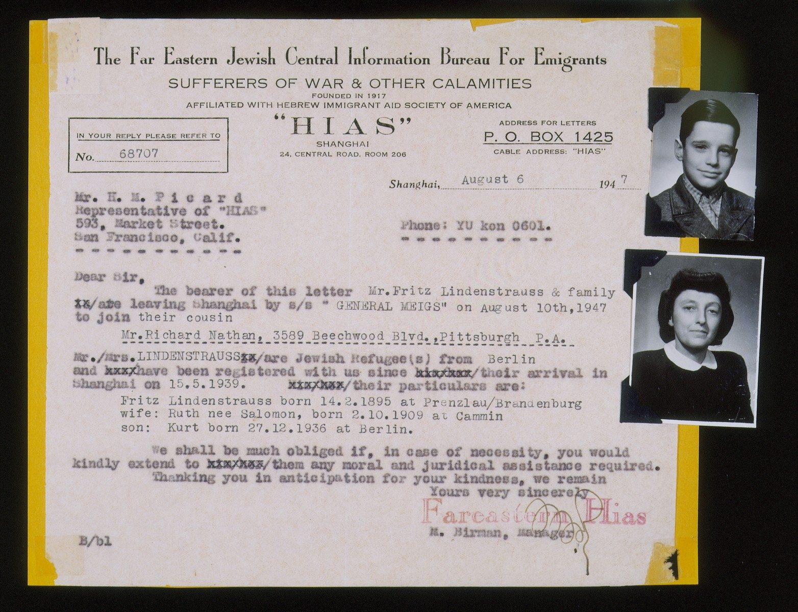 Document issued by The Far Eastern Jewish Central Information Bureau For Emigrants, an affiliate of HIAS, certifying that three members of a Jewish refugee family are leaving Shanghai to join a cousin in PIttsburgh, PA.  The three refugees are Fritz, Ruth, and Kurt Lindenstrauss. The Lindenstrauss' fled from Berlin to Shanghai in 1939.