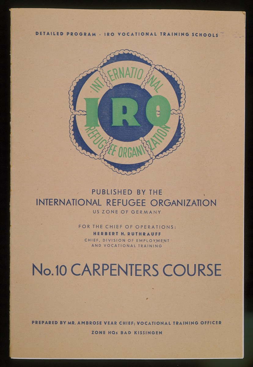 "Training manual published by the IRO (International Refugee Organization) in the U.S. Zone of Germany for the ""No.10 Carpenters' Course.""  The manual was prepared by Ambrose Vear, chief vocational training officer at the zone headquarters in Bad Kissingen, Germany."