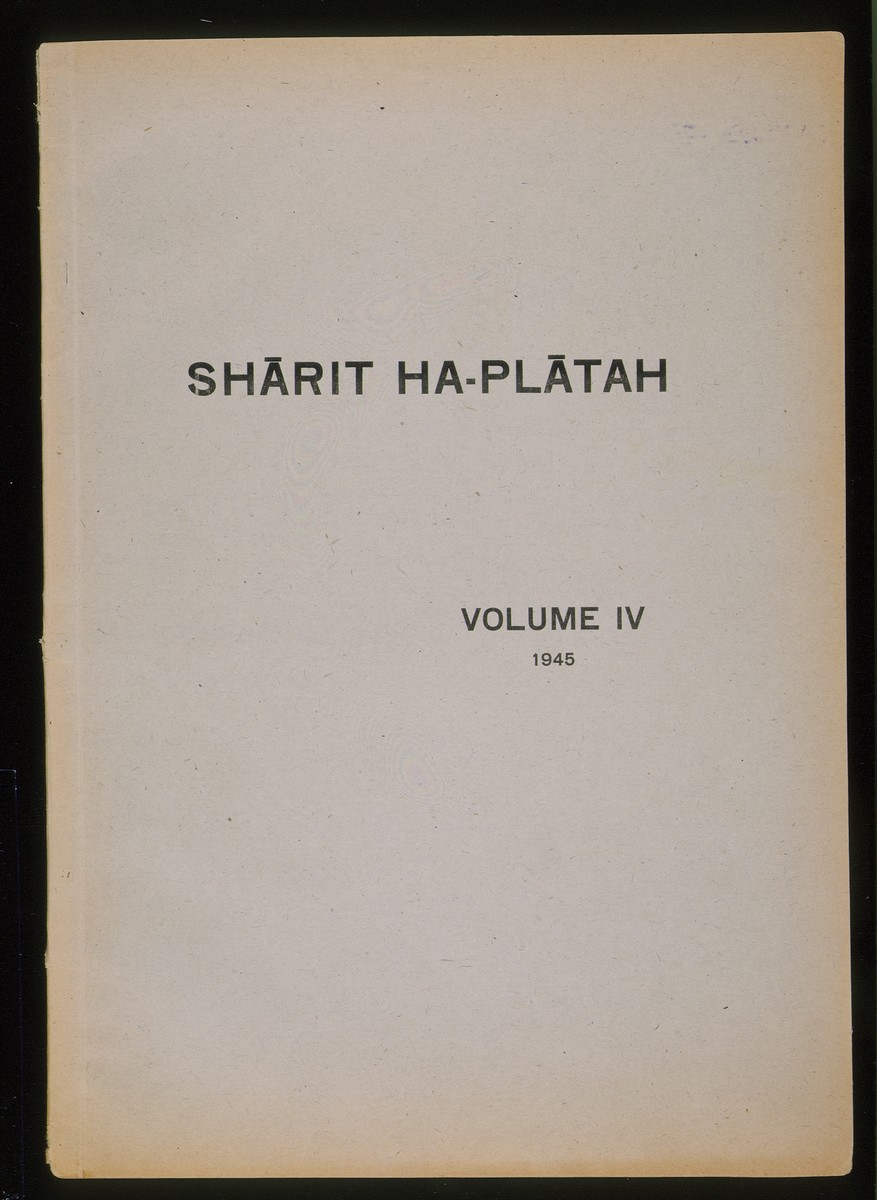 """Volume IV of """"Sharit Ha-Platah,"""" a 68-page book compiled by Jewish army chaplain, Abraham Klausner, listing survivors of the concentration camps."""