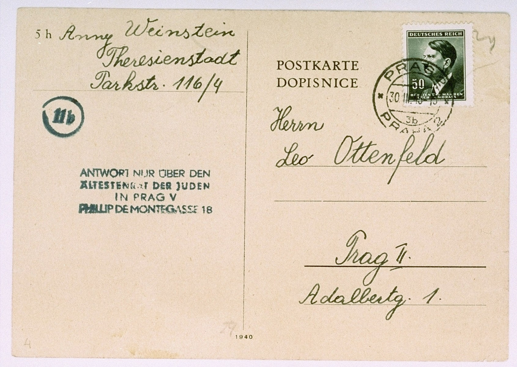 Postcard sent by Anny Weinstein from Theresienstadt concentration camp to Leo Ottenfeld, member of the Jewish Council in Prague. Anny thanks Mr. Ottenfeld for sending her a package, informs him that Brabenec and Alice Meier are well and sends her wishes.  The postcard bears a Hitler postage stamp.