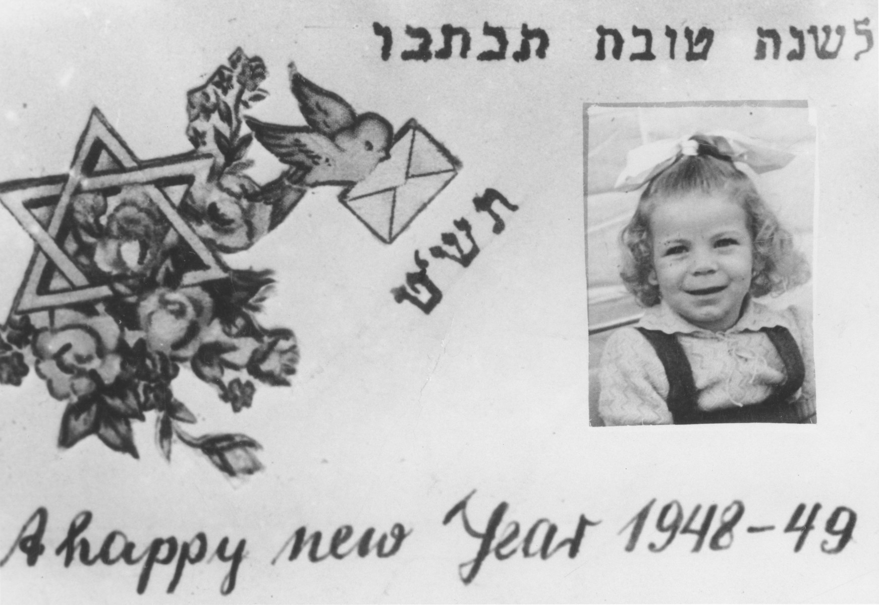 Personalized Jewish New Year card produced in the Bari displaced persons camp that includes a photograph of Miriam Schechter, the daughter of Isidor and Tauba (Falakovics) Schechter.