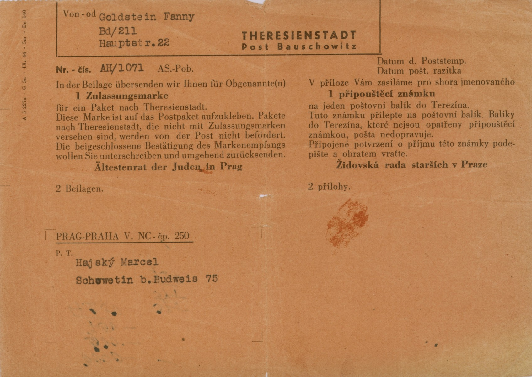 A notice bearing a special stamp that was sent to Marcel Hajsky by the Prague Jewish Council, instructing him how to send a care package to his grandmother, Fanny Goldstein, who was interned in the Theresienstadt concentration camp.  The enclosed stamp had to be attached to any package that was sent to the camp.    Marcel and his brother, Jan, were able to escape deportation because their father, Cenek Hajsky, was not Jewish.