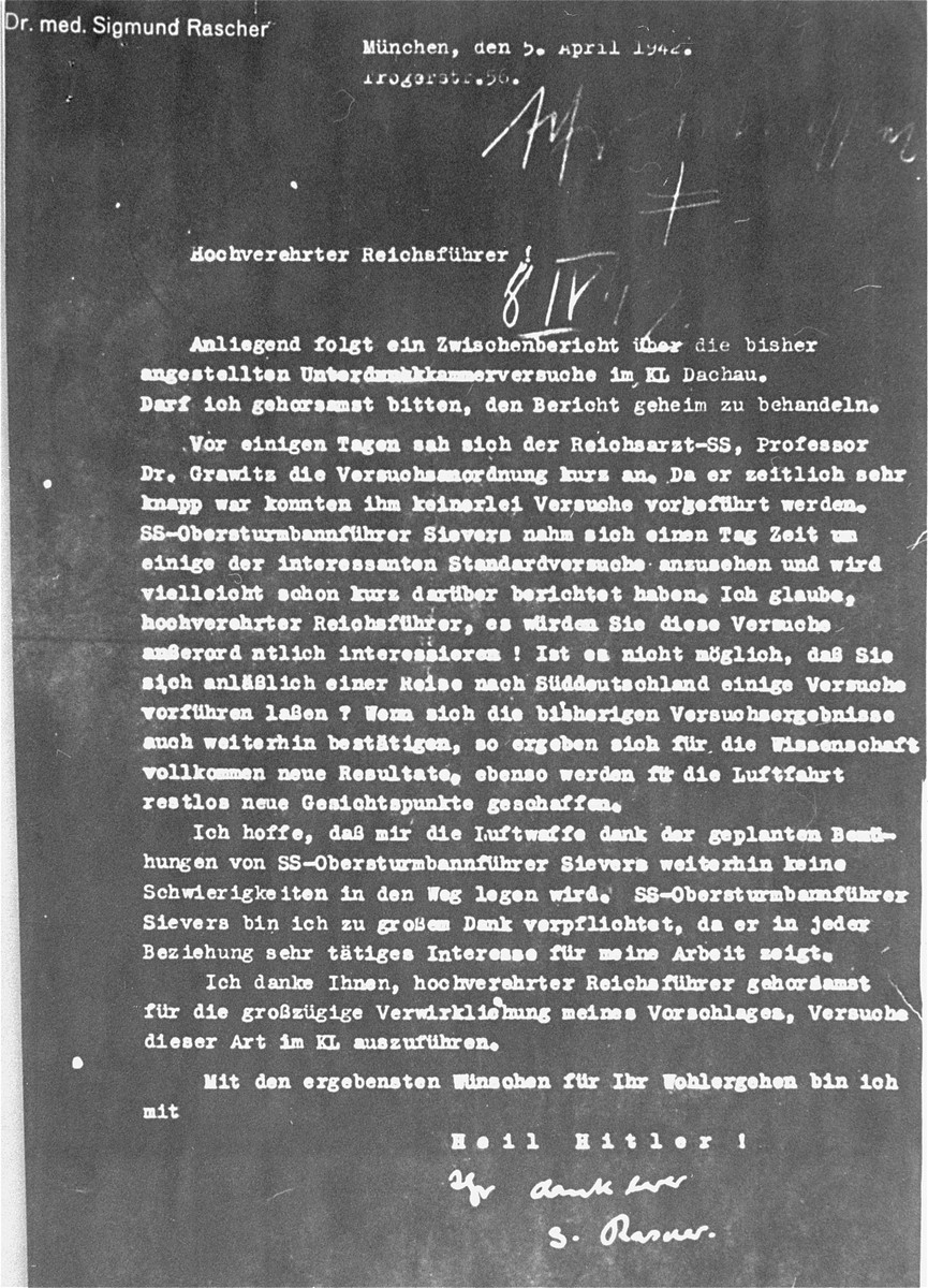 Reproduction of the cover letter which accompanied Dr. Sigmund Rascher's report to Heinrich Himmler on the earliest findings of high altitude experiments performed on prisoners at Dachau.    The letter was submitted as evidence at the Medical Case (Doctors') Trial in Nuremberg.