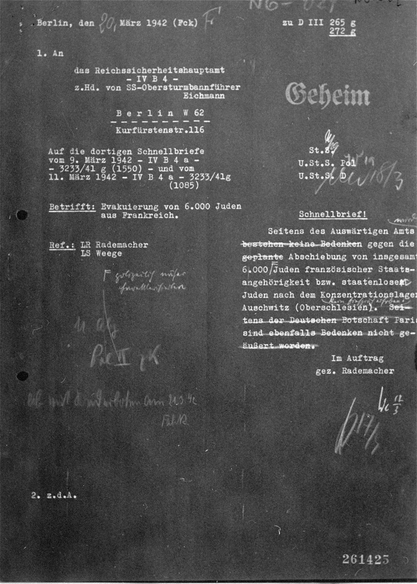 A copy of a secret memo written by Franz Rademacher, the deputy minister of the Abteilung Deutschland (German Department), addressed to Adolf Eichmann's department regarding the deportation of 6000 French Jews to Auschwitz.  The document was introduced as evidence during Eichmann's trial in Jerusalem in 1961.