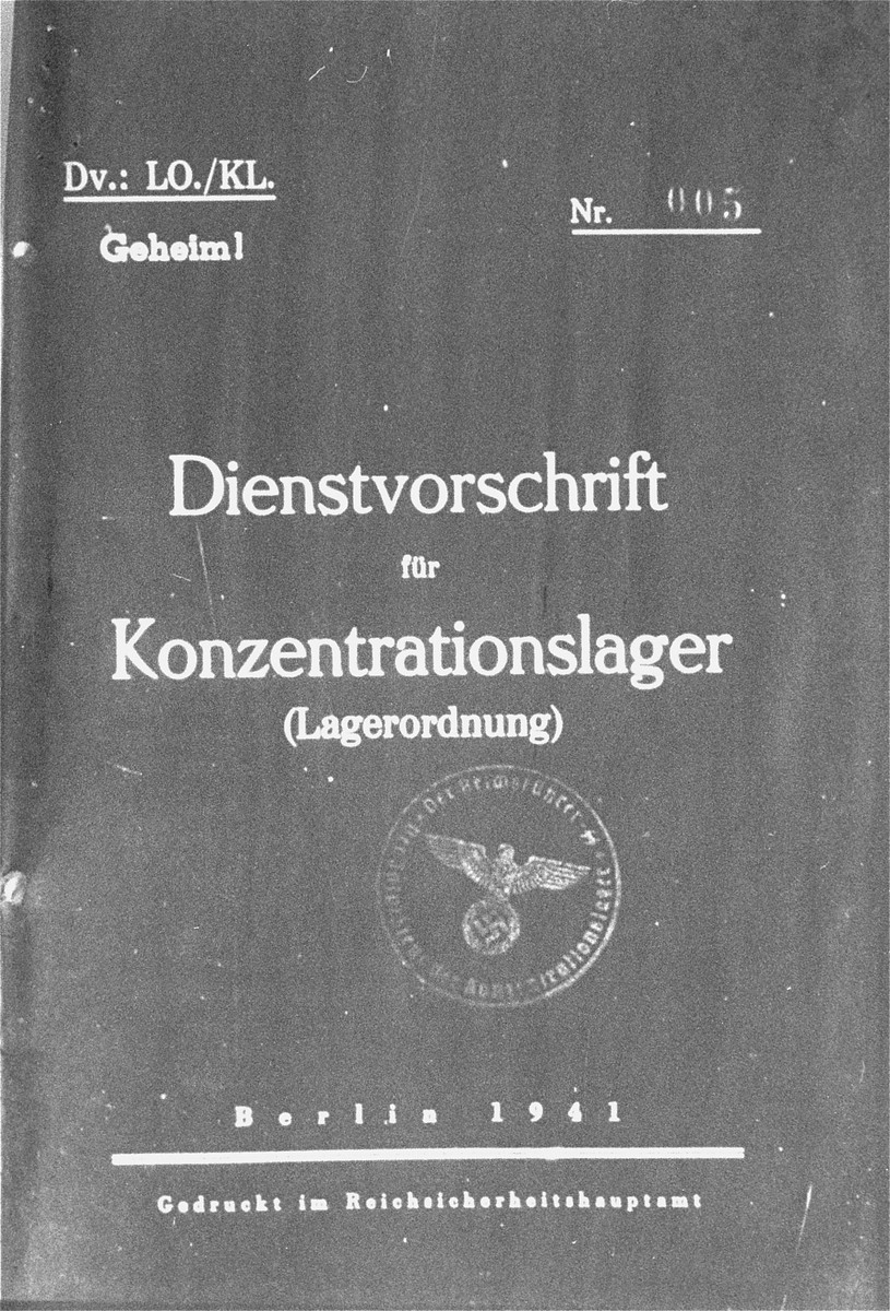 Cover page of a secret document issued under the signature of Heinrich Himmler outlining the official guidelines for the treatment of prisoners in concentration camps.  The document was used as evidence by the prosecution by Dr. Rudolf Merkel, the defense counsel for the Gestapo, at the International Military Tribunal trial of war criminals at Nuremberg.