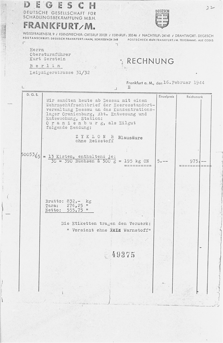 Reproduction of an invoice submitted to Kurt Gerstein, a disinfection expert for the German Hygiene Institute, by DEGESCH (the German Pest Control Company).    It was later used as evidence by the French prosecution at the International Military Tribunal trial of war criminals at Nuremberg.