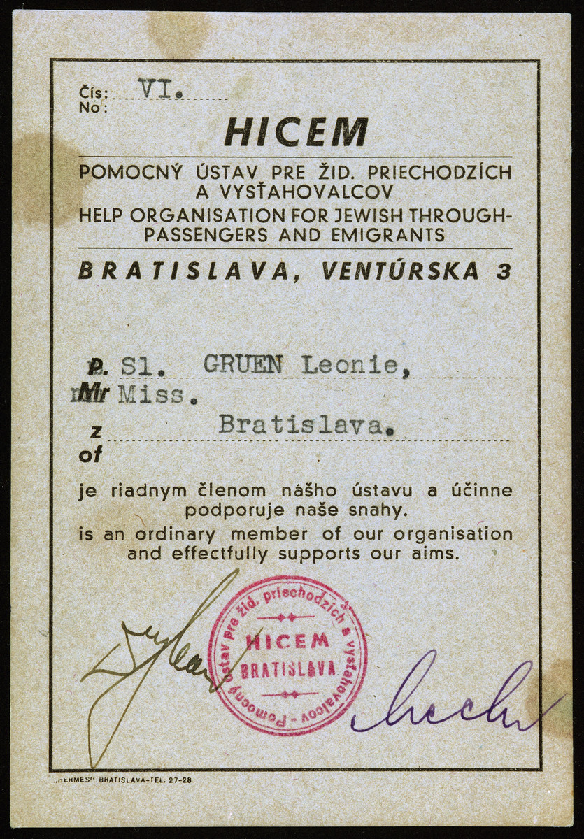 Identification card issued to Leonie Gruen stating she is a member of HICEM, the help organization for Jewish through-passengers and emigrants in Bratislava.