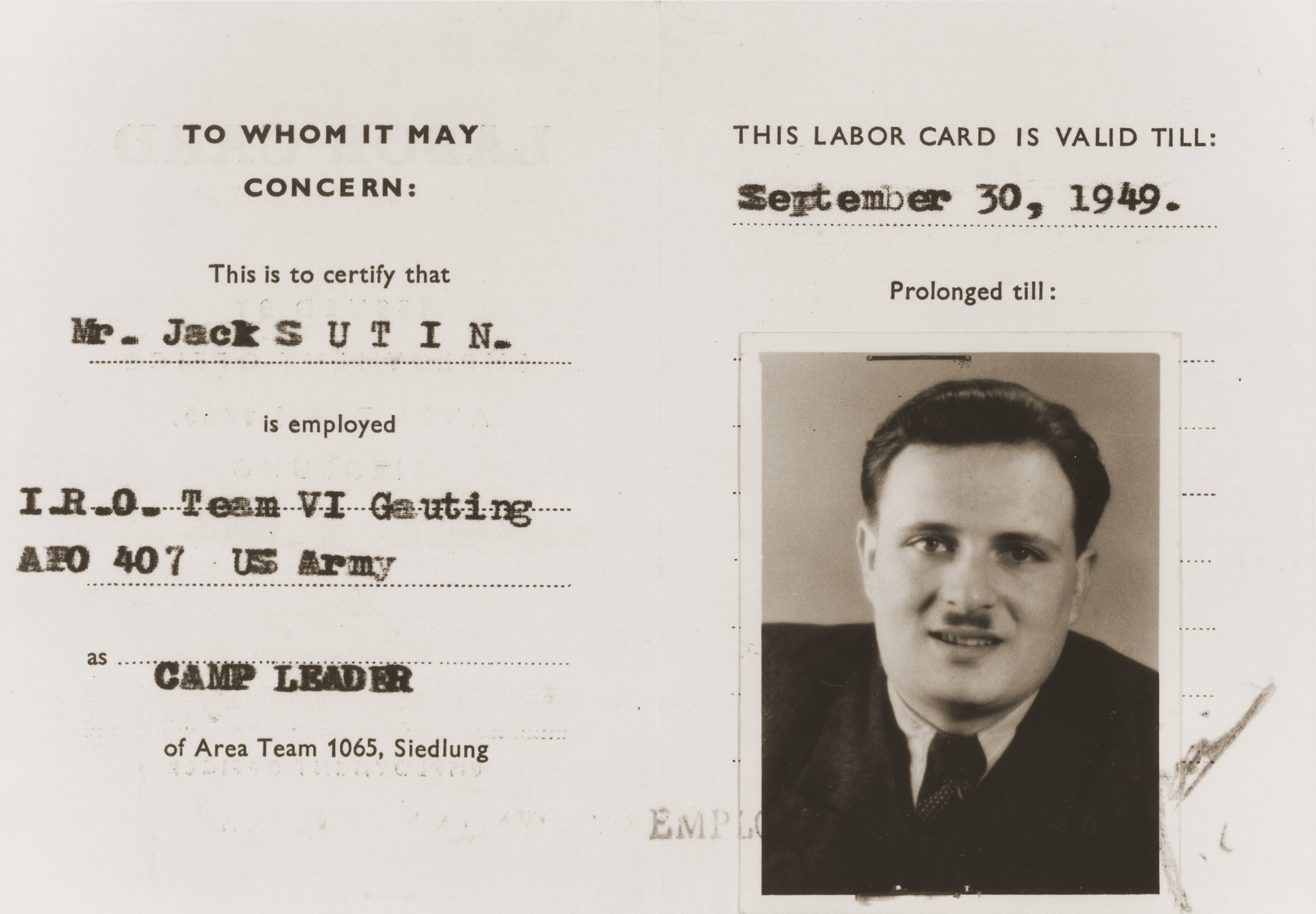 Identification card certifying that Jack Sutin is employed by the U.S. Army as Camp Leader of IRO Team VI Gauting.