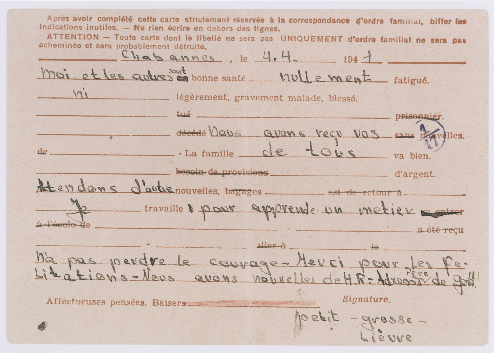Letter written by B. Warschauer at the Chabannes children's home to Norbert Bikales in Paris on a pre-printed postcard that includes censorship regulations.   The correspondent is instructed to fill in the appropriate lines only and not to add additional information.