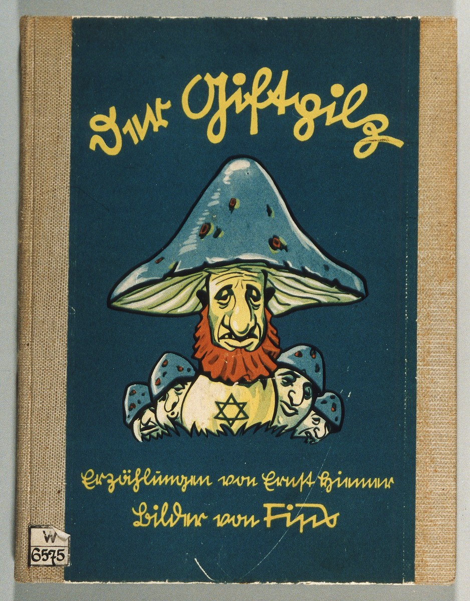 "Cover of the anti-Semitic German children's book, ""Der Giftpilz"" [The Poisonous Mushroom], published by Der Stuermer-Verlag."