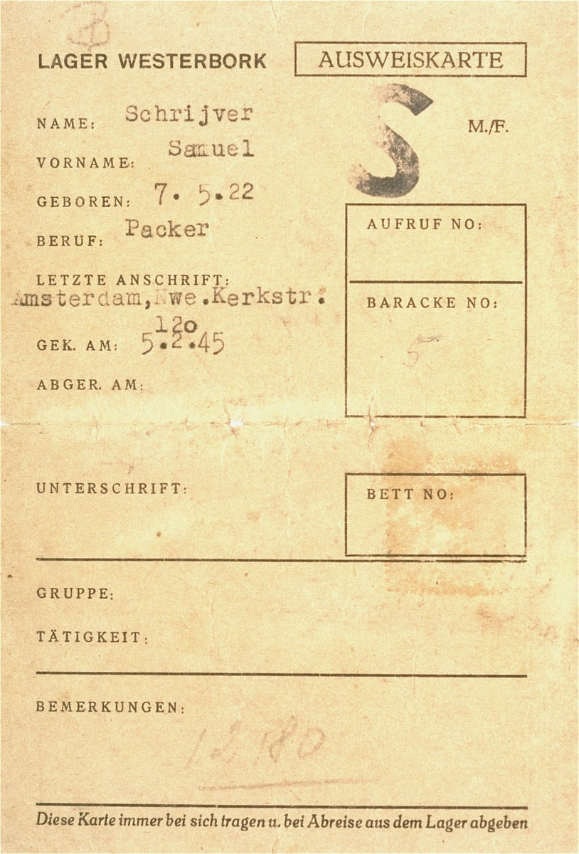 An identity card issued to Samuel Schrijver in the Westerbork concentration camp on 5  February 1945.