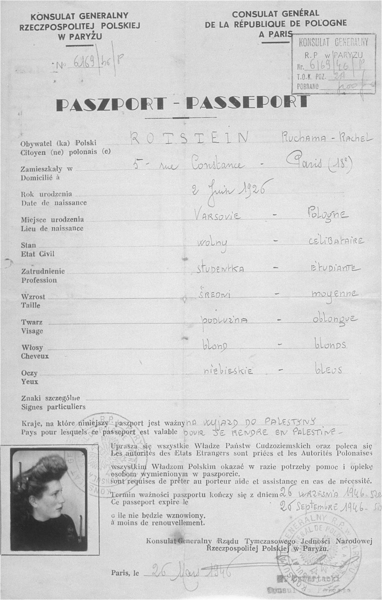 Passport issued to Ruchama Rachel Rotstein (Roma Rotsztajn) by the Polish Consulate in Paris.    It was valid from March 26 through September 26, 1946, and was issued expressly for the donor's emigration to Palestine.