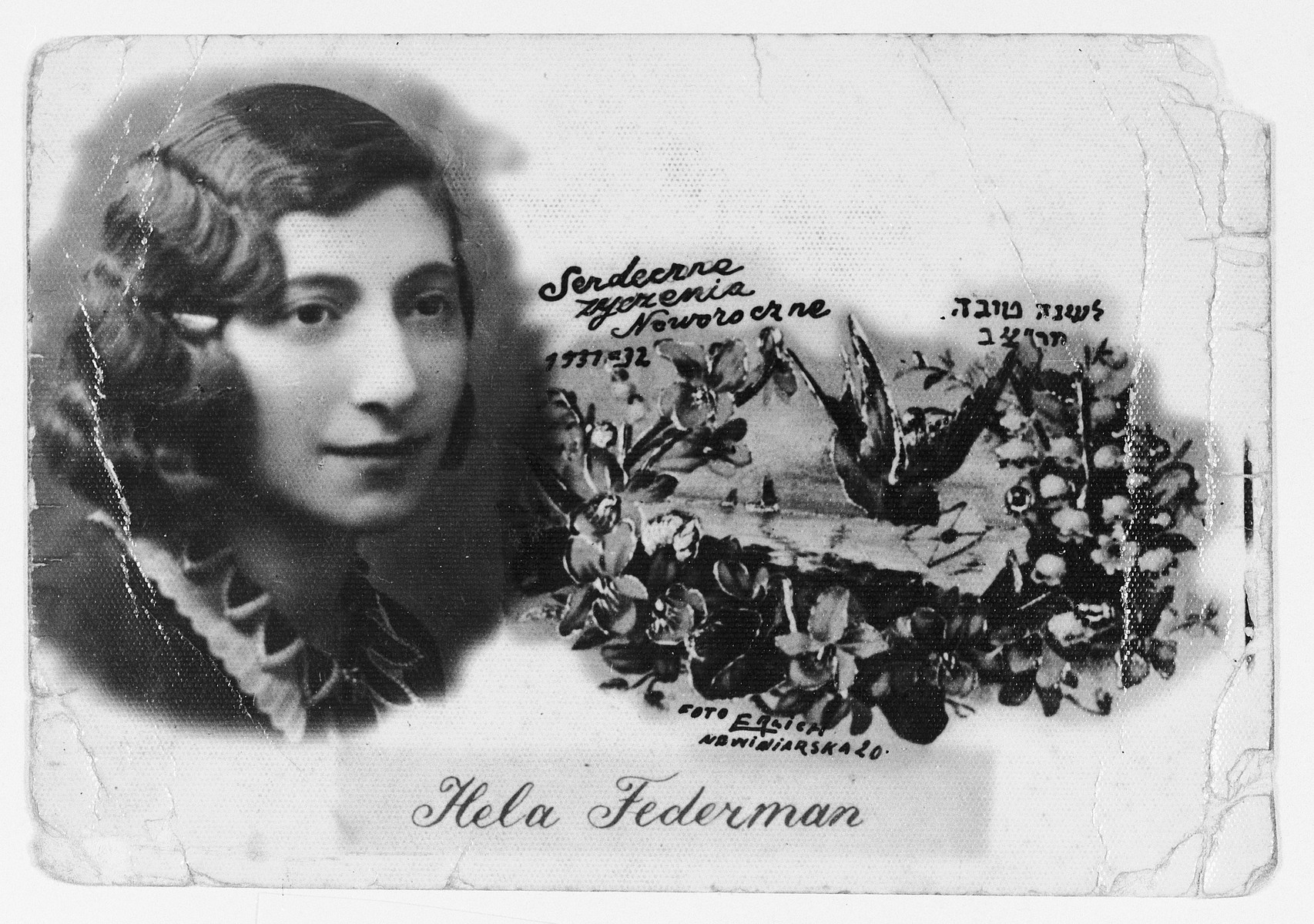 "Jewish New Year's card sent by Hela Federman to her father Harry in the United States.  The inscription on the back reads, ""As a memory to my most respected father.  This is my photo.  I wish you a New Year that will bring you health, prosperity and luck."""