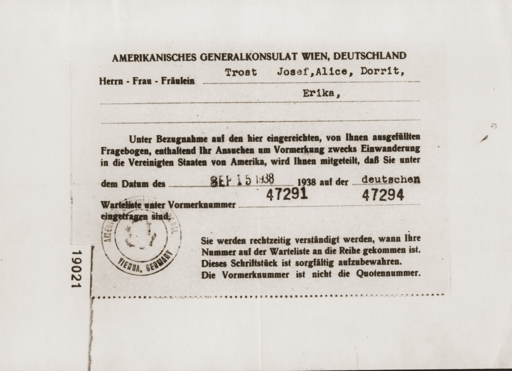 Document from the American Consul-General in Vienna certifying that the Trost family, consisting of Josef, Alice, Dorrit, and Erika, applied for American visas on September 15, 1938 and have been placed on the waiting list with the numbers 47291-47294.