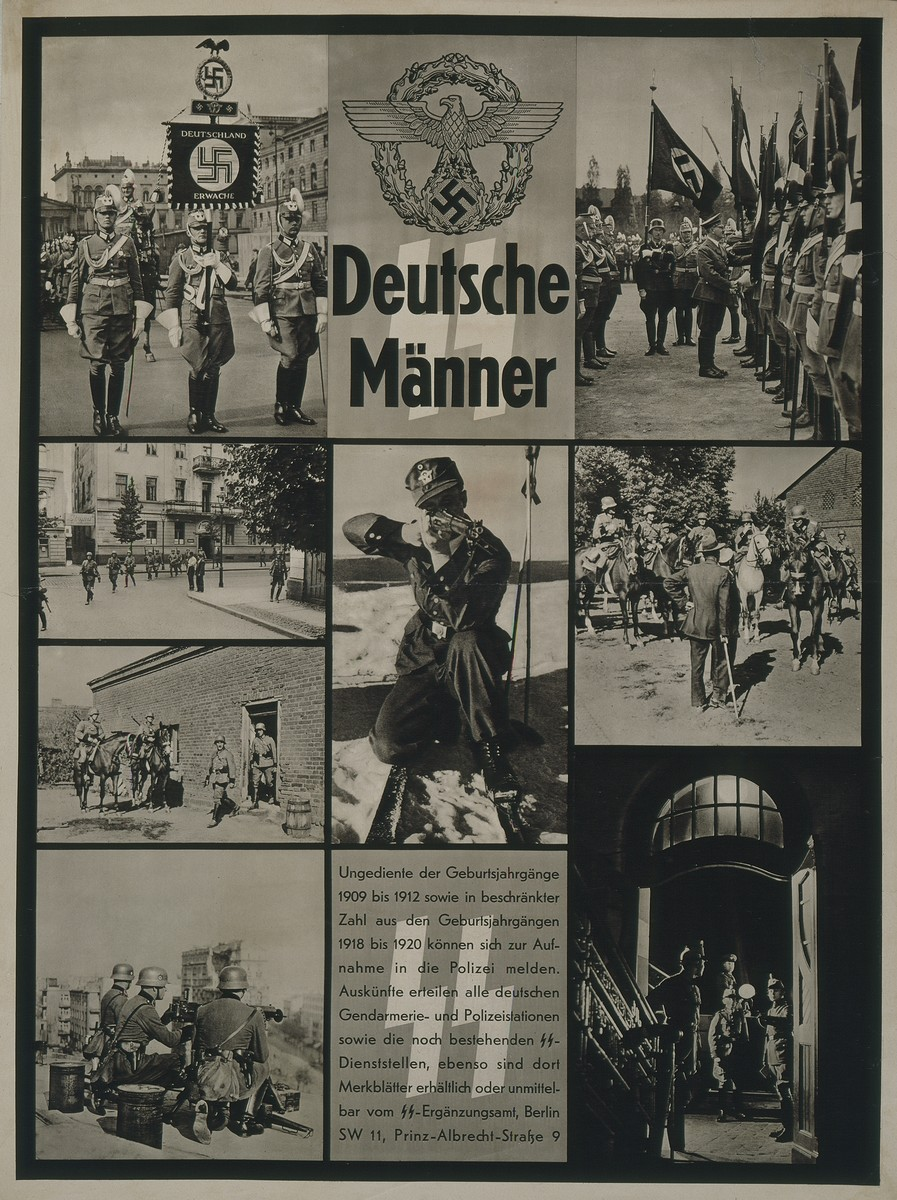 "SS recruitment poster entitled ""Deutsche Maenner"" [German Men] featuring photographs of training sessions, men in action, and military parades.  The poster is aimed at young men in their mid-twenties who are not in military service.  It encourages them to apply for the police force."