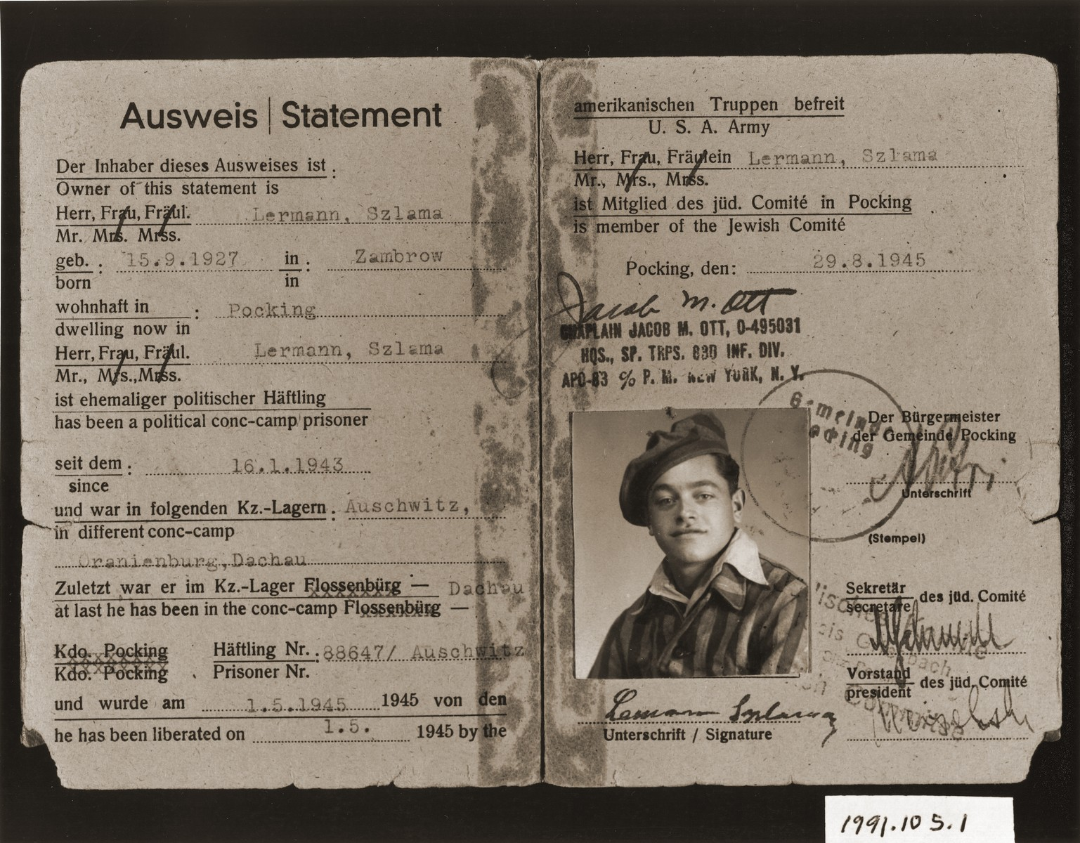 Identification card issued to Szlama Lermann (b. September 15, 1927), a survivor of Auschwitz, Oranienburg and Dachau, certifying him as a member of the Jewish Committee in the Pocking displaced persons camp.    The ID is signed by Chaplain Jacob Ott and the president and secretary of the committee.