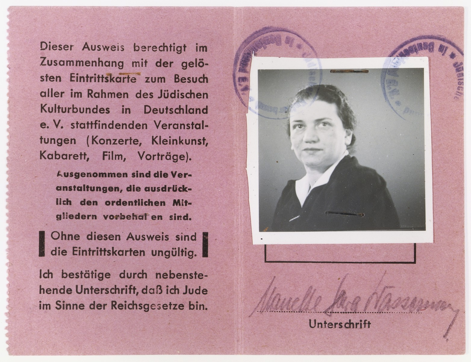 "Membership card in the Juedischer Kulturbund, Berlin branch, issued to Nanette Wassermann (with the middle name of ""Sara"" imposed by the Nazis), entitling her to attend their cultural programs, including concerts, films and lectures."