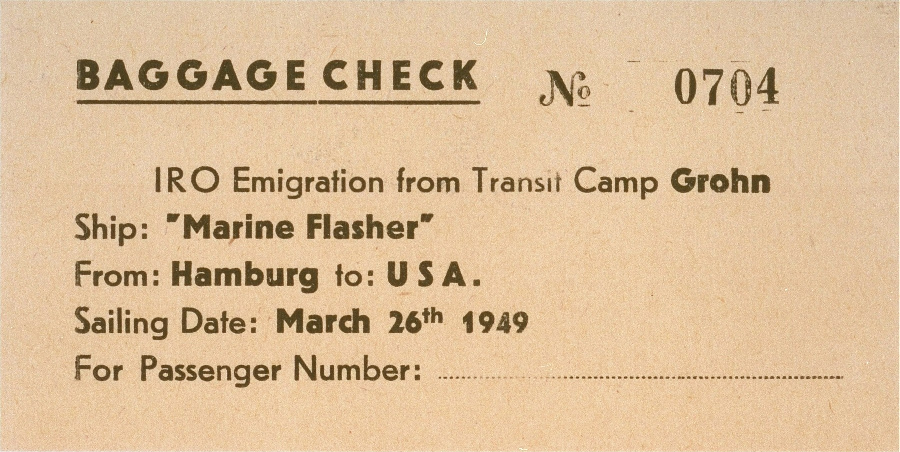Baggage check issued by the IRO at the Grohn transit camp.    This receipt belonged to DP physician, Dr. Naum Wortman, who sailed for New York aboard the SS Marine Flasher on March 26, 1949.