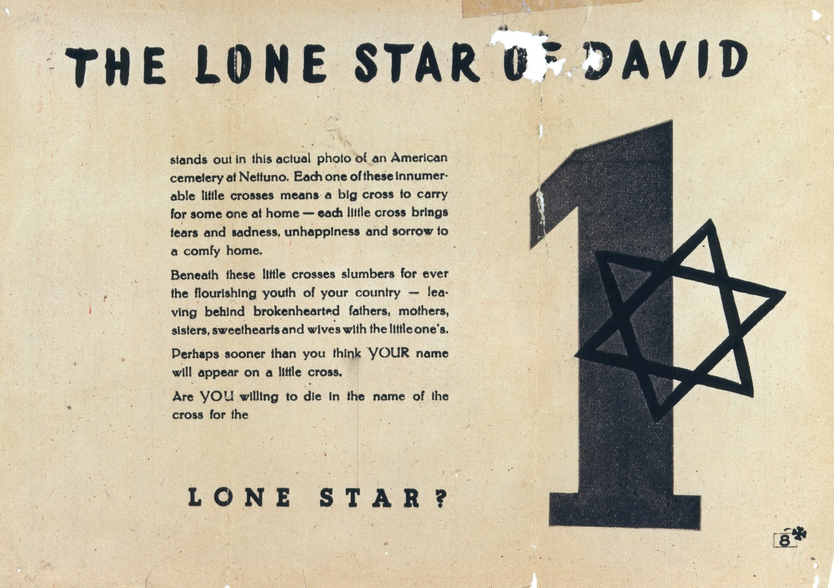 "The front of an American antisemitic handbill.  ""The Lone Star of David,"" addressed to soldiers.    The text insinuates that Jews avoid military service, thus placing more responsiblity on  non-Jewish soldiers and increasing their danger of dying in combat."