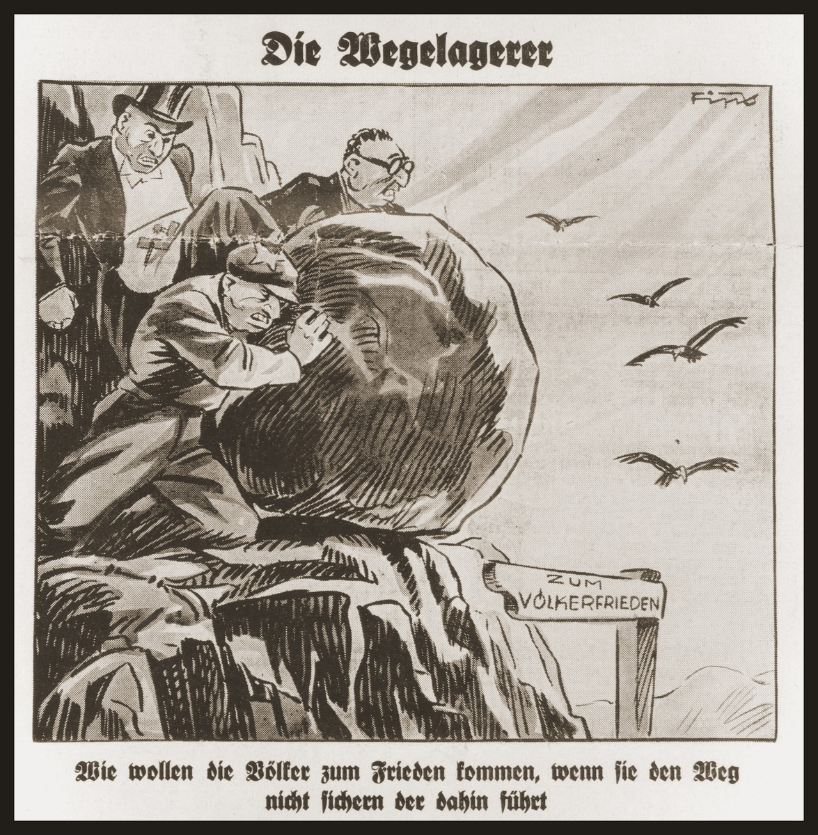 "Caricature on the front page of the Nazi publication, Der Stuermer, depicting the Jewish people as highwaymen poised to drop a large bolder to block the road ""to the peace of the nations.""  The caption under the caricature asks, ""How will the people of the world come to peace if the way there is not secure?"""