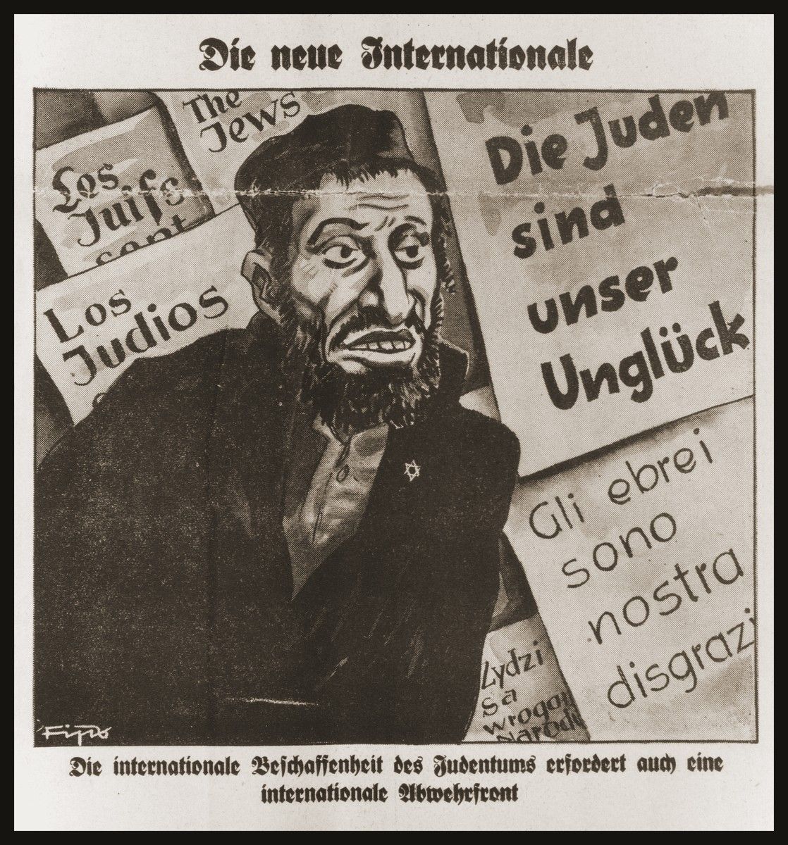 "Caricature on the front page of the Nazi publication, Der Stuermer, depicting world Jewry as a ""new International.""  The  caption reads, ""The new internationale/The international composition of Jewry demands an international defense front."""